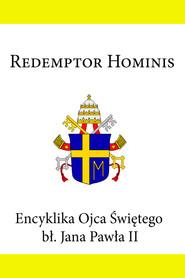 Encyklika Ojca Świętego bł. Jana Pawła II REDEMPTOR HOMINIS