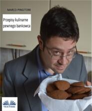Przepisy Kulinarne Pewnego Bankowca