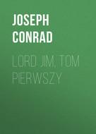 Lord Jim, tom pierwszy