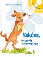 Kaktus - przygody wiernego psa + Audiobook MP3